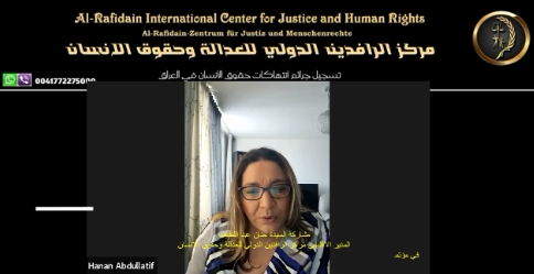 Iمشاركة السيدة حنان عبد اللطيف المدير الاقليمي مركز الرافدين الدولي للعدالة وحقوق الانسان في مؤتمر الحراك الشعبي الذي اقيم على منصة الزوم من واشنطن والذي حمل شعار ( متحدون لانقاذ العراق)